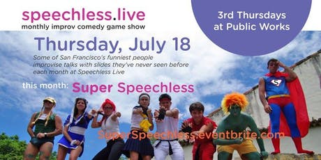 Speechless Live: Super Speechless tickets