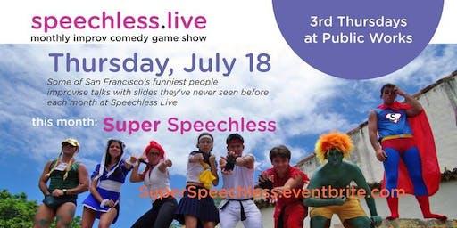 Speechless Live: Super Speechless