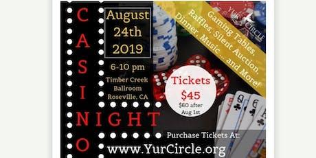 YUR Circle Casino Night Fundraising Gala tickets