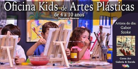 Oficina Kids - Artes Plásticas ingressos