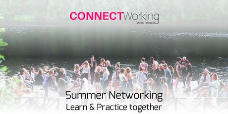CONNECTWorking August 6th, 2019 - Summer Networking tickets