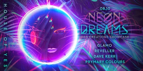 Neon Dreams with H&G Creations tickets