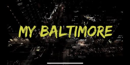 My Baltimore Film Screening and Q & A