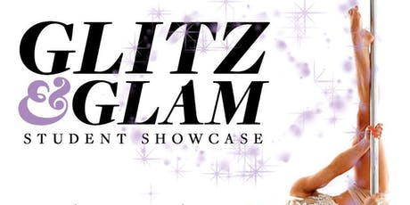 Glitz & Glam - Oakland Pole and Dance Summer Student Showcase tickets