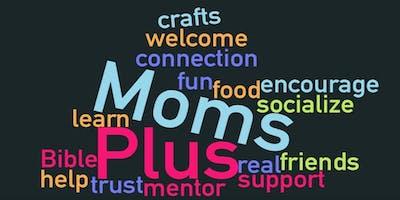 """MomsPlus - women encouraging each other in """"doing life"""""""