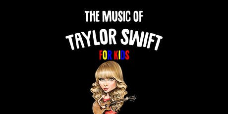 The Music of Taylor Swift: For Kids @ Fitz's Spare Keys tickets