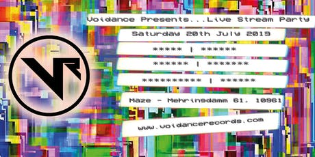 Voidance Presents Live Stream Party tickets