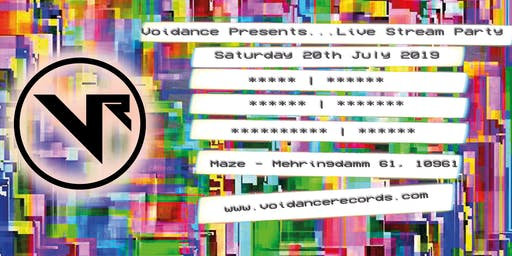 Voidance Presents Live Stream Party