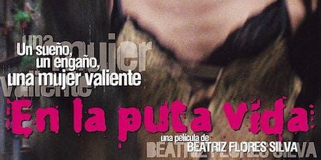 Consular movie club:Uruguay EN LA PUTA VIDA(Tricky life) by Beatriz Flores tickets
