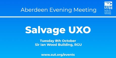 Aberdeen Evening Meeting - Salvage UXO tickets