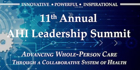 2019 AHI Leadership Summit: Advancing Whole-Person Care Through a Collaborative System of Health Approach  tickets
