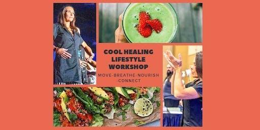 Cool Healing Lifestyle Workshop