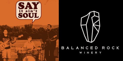 Say it aint Soul at Balanced Rock Winery