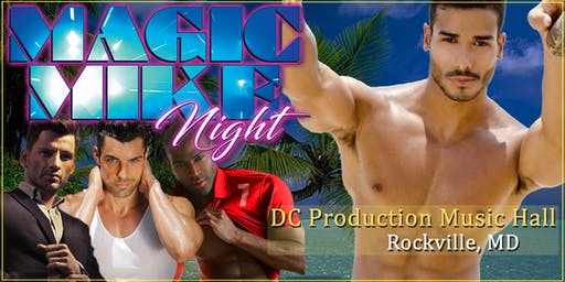 Summer Celebration! Men in Motion Male Revue Rockville MD