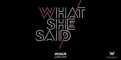 What She Said: Fearless Females tickets