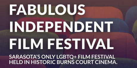 The Fabulous Independent Film Festival - LGBTQ+ tickets