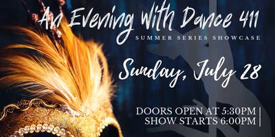 Dance 411 Presents... An Evening at Dance 411 - Summer Series Showcase