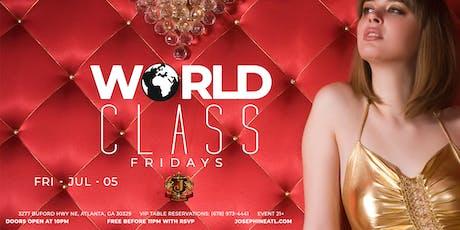 World Class Fridays (Atlanta) - Happy Hour/ Free Parking/ Nightlife tickets