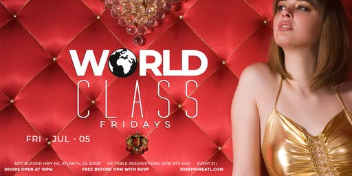 World Class Fridays (Atlanta) - Happy Hour/ Free Parking/ Nightlife