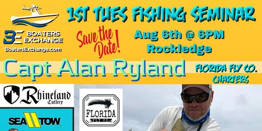 "Boaters Exchange 1st Tuesday Fishing Seminar ""Summertime Tactics"" w Alan Ryland"