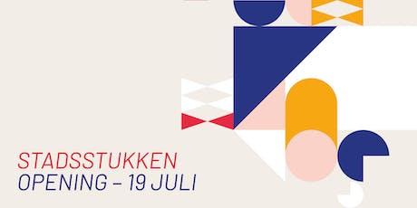 Opening | Stadsstukken Rotterdam tickets