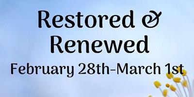 Restored & Renewed 2020 Ladies Retreat