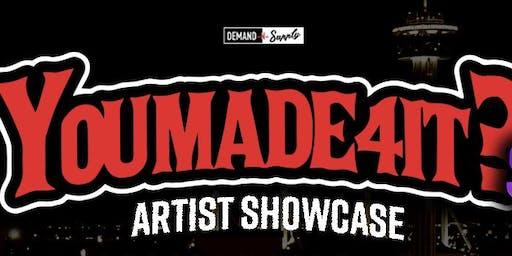 #YouMade4ItSA Artist Showcase