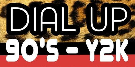 DIAL UP: 90s & Y2K Dance Party! tickets