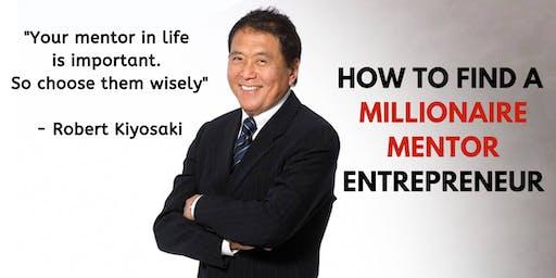 HOW TO FIND A MILLIONAIRE MENTOR ENTREPRENEUR (1 Year Mentorship Program)