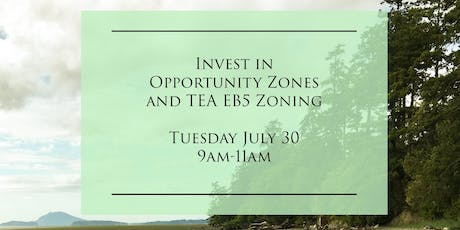 Invest In New Opportunity Zoning And TEA EB5 Zoning tickets