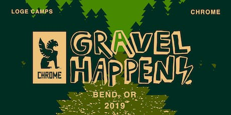 Chrome x LOGE Camps: Gravel Happens No. 1 tickets