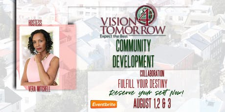 Vision 4 Tomorrow Empowerment Conference  A Community Development Collaborative  (Vision 4 Tomorrow LLC/GGDO) tickets