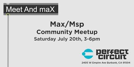 Meet and maX - Max/MSP Community Meetup tickets