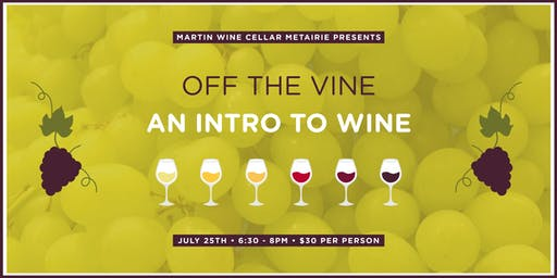 Off the Vine: An Intro to Wine
