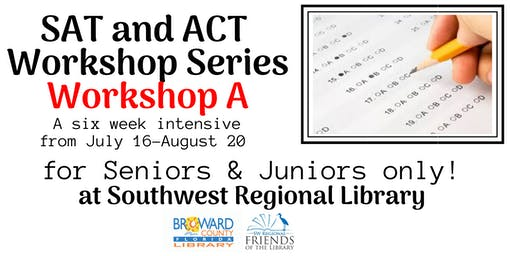 SAT/ACT Intensive Free Workshop Series A at the Southwest Regional Library. Juniors & Seniors only. Limited space. Please register to only one of the two workshop series.