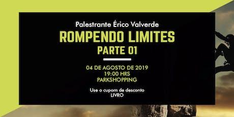 ROMPENDO LIMITES PARTE 01 ingressos