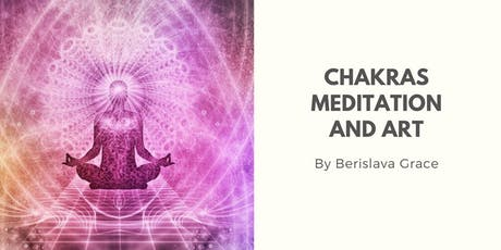 Chakras, Meditation and Art  tickets