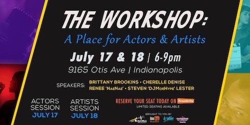 The Workshop: A Place for Actors & Artists
