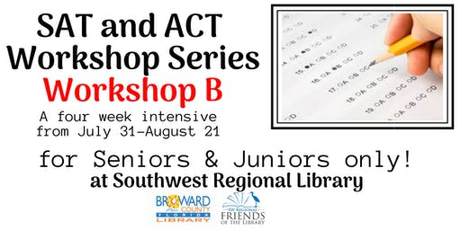SAT/ACT Intensive Free Workshop Series B at the Southwest Regional Library. Juniors & Seniors only. Limited space. Please register to only one of the two workshop series.