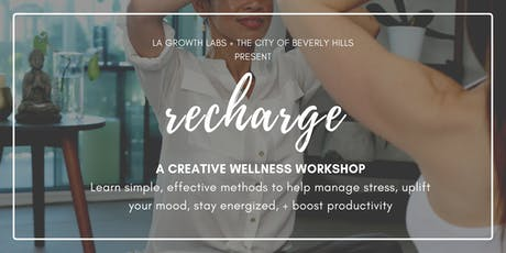 Recharge: A Creative Wellness Workshop tickets