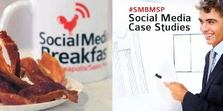 Social Media Breakfast MSP: Social Media Case Studies tickets