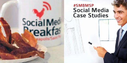Social Media Breakfast MSP: Social Media Case Studies