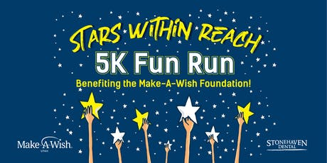 Stars Within Reach 5K Fun Run! (Benefitting Make-A-Wish Utah) tickets