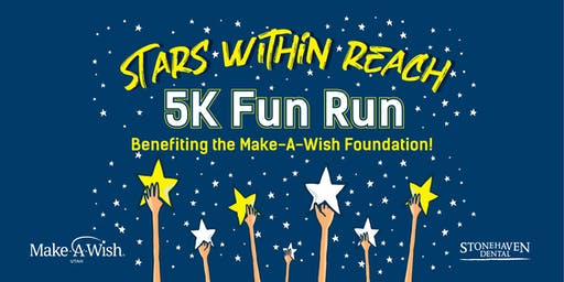 Stars Within Reach 5K Fun Run! (Benefitting Make-A-Wish Utah)