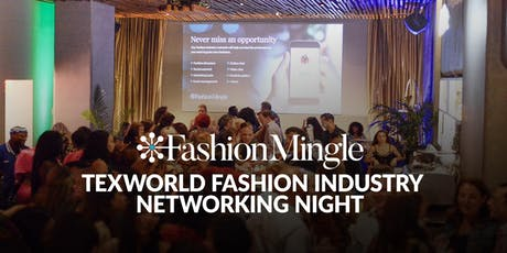 Texworld Fashion Industry Networking Night tickets