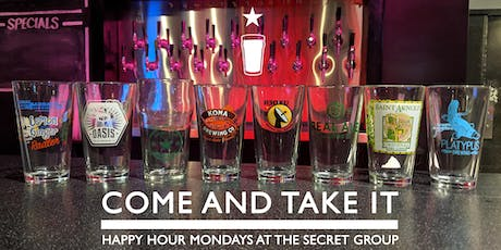 COME AND TAKE IT MONDAYS! tickets