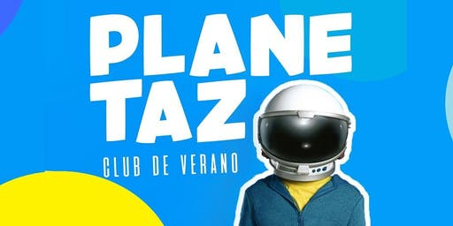 PLANETAZO: Club de Verano