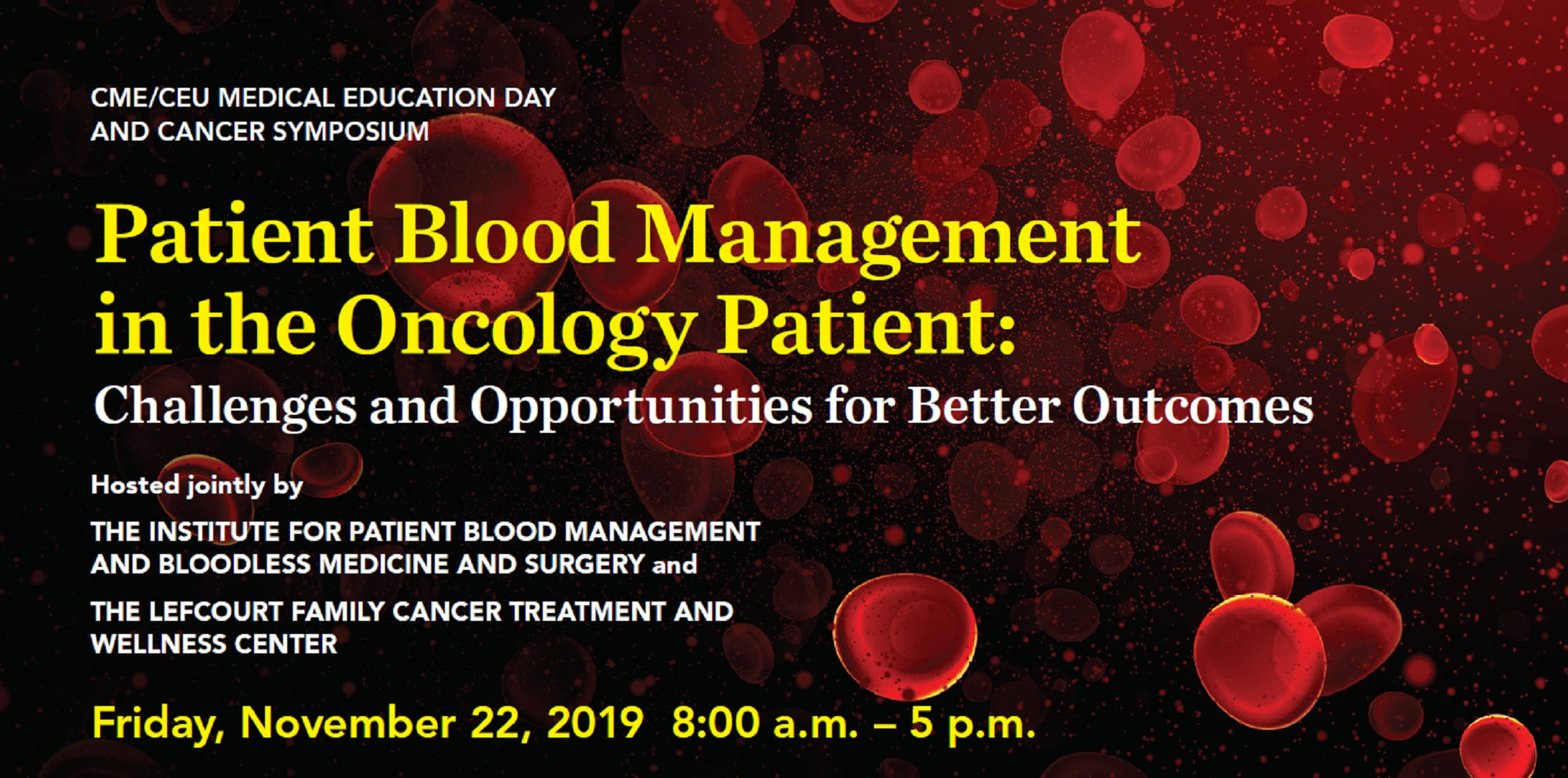 More info: Patient Blood Management in the Oncology Patient