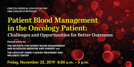 Patient Blood Management in the Oncology Patient tickets
