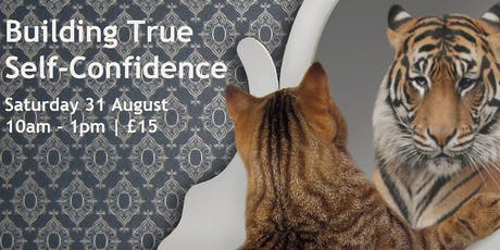 Building True Self-Confidence tickets